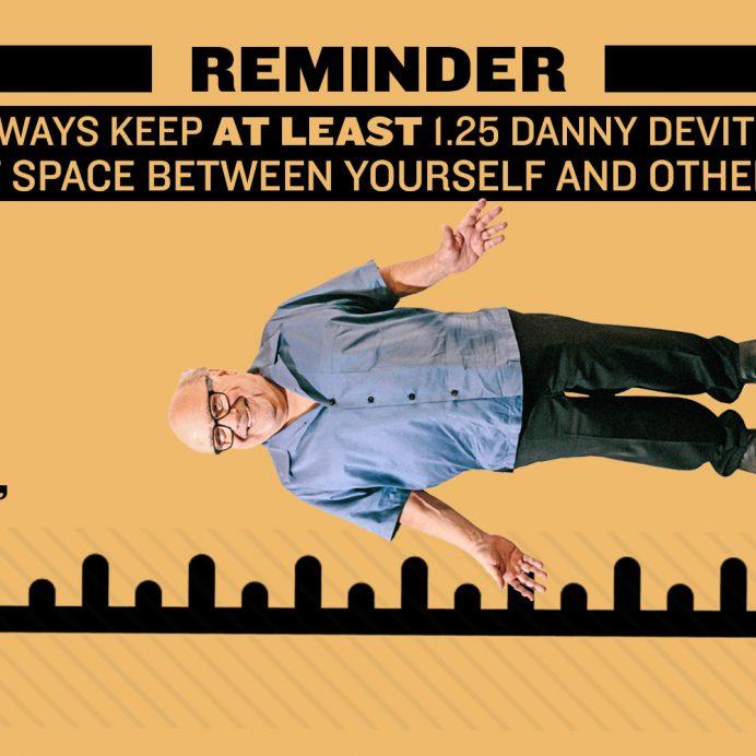 Danny Devito social distancing